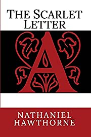 The Scarlet Letter – tekijä: Nathaniel…