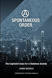 A Spontaneous Order: The Capitalist Case for…
