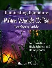 Illuminating Literature: When Worlds…