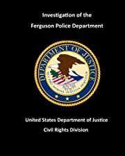Investigation of the Ferguson Police…