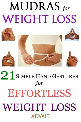 PDF] Mudras for Weight Loss: 21 Simple Hand Gestures for