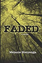 Faded (The Flicker Effect) (Volume 3) by…