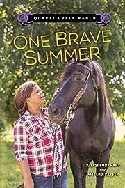 One Brave Summer (Quartz Creek Ranch) af…