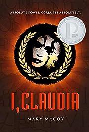 I, Claudia by Mary McCoy