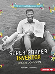 Super Soaker Inventor Lonnie Johnson (STEM…