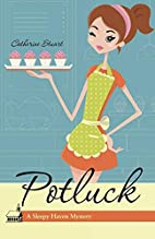 Potluck: A Sleepy Haven Mystery by Catherine…