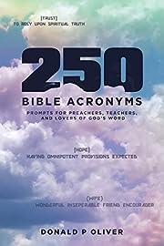 250 Bible Acronyms – tekijä: Donald P…