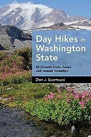 Day Hikes in Washington State: 90 Favorite…