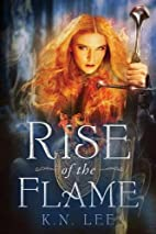 Rise of the Flame: An Epic Fantasy Novel…