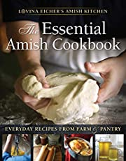 The Essential Amish Cookbook: Everyday…