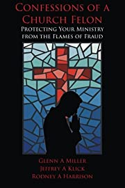 Confessions of a Church Felon: Protecting…