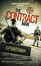The Contract Man by A P Bateman