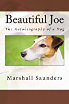 Beautiful Joe: The Autobiography of a Dog by…