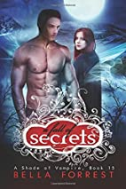 A Fall of Secrets by Bella Forrest