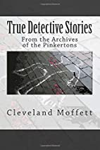 True Detective Stories From the archives of…