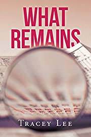 What Remains por Tracey Lee