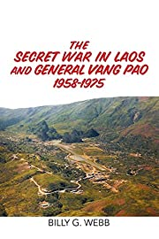 The Secret War in Laos and General Vang Pao…