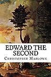 Edward the Second / Christopher Marlowe ; edited by W. Moelwyn Merchant