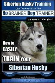 Siberian Husky Training | Dog Training with…