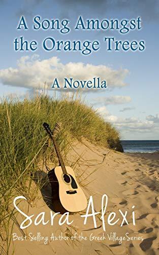 PDF] A Song Amongst the Orange Trees: A Novella (The Greek