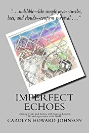 Imperfect Echoes: Writing Truth and Justice…