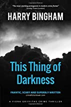This Thing of Darkness by Harry Bingham