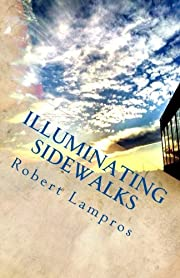 Illuminating Sidewalks by Robert Lampros