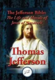 The Jefferson Bible : The Life and Morals of Jesus of Nazareth