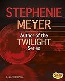 Stephenie meyer : Author of the twilight series