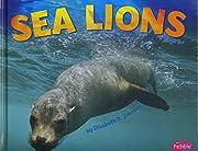 Sea Lions (Sea Life) by Elizabeth R. Johnson