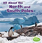 All About the North and South Poles…