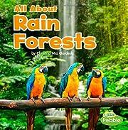 All About Rain Forests (Habitats) de…