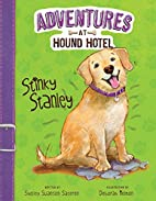 Stinky Stanley (Adventures at Hound Hotel)…