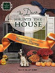 The Diva Haunts the House (Domestic Diva, 5)…