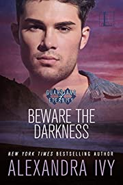 Beware the Darkness (Guardians of Eternity)…