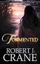 Tormented (Out of the Box #5) by Robert J.…