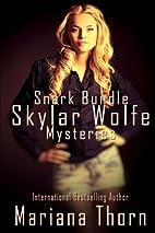 Skylar Wolfe Snark Bundle (Skylar Wolfe…