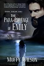 The Para-Portage of Emily (Shadow Seduction…
