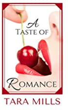 A Taste of Romance by Tara Mills