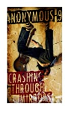 Crashing Through Mirrors by Anonymous