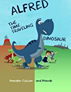 Alfred the Time Traveling Dinosaur (Alfred…