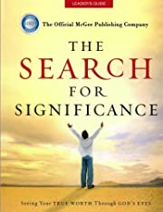 The Search For Significance Leader's Guide…