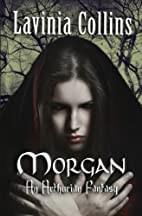 MORGAN: A Gripping Arthurian Fantasy Trilogy…