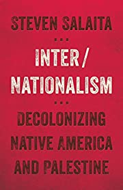 Inter/nationalism : decolonizing Native…