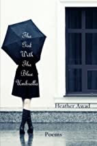 The Girl With the Blue Umbrella by Heather…