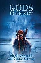 Gods in the Mist by Virgil Renzulli
