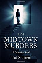 The Midtown Murders: A Detective Novel…