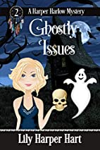Ghostly Issues by Lily Harper Hart