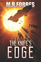The Knife's Edge by M. R Forbes