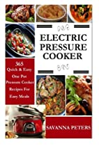 Electric Pressure Cooker: 365 Quick & Easy,…
